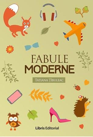 fabule-moderne-tatiana-tibuleac-editie-2016
