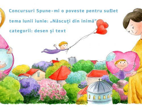 """Concursul lunii iunie: """"Născuți din inimă"""""""