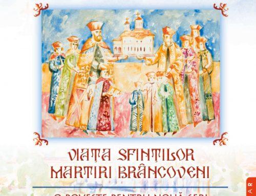Viața Sfinților Martiri Brâncoveni: o poveste pentru nouă seri, de Brândușa Vrânceanu